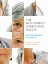 The Alzheimer's Caregiving Puzzle (eBook): Putting Together the Pieces