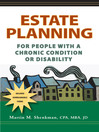 Estate Planning for People with a Chronic Condition or Disability (eBook)