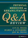 Physical Medicine and Rehabilitation Q&A Review (eBook)