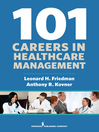 101 Careers in Healthcare Management (eBook)
