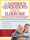 The Sandwich Generation's Guide to Eldercare (eBook)