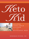 Keto Kid (eBook): Helping Your Child Succeed on the Ketogenic Diet