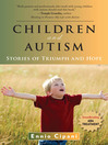 Children and Autism (eBook): Stories of Triumph and Hope
