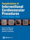 Complications of Interventional Cardiovascular Procedures (eBook): A Case-Based Atlas