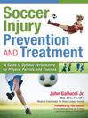 Soccer Injury Prevention and Treatment (eBook): A Guide to Optimal Performance for Players, Parents, and Coaches