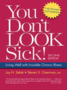 You Don't Look Sick! (eBook): Living Well with Chronic Invisible Illness