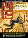 Take Back Your Time (eBook): Fighting Overwork and Time Poverty in America
