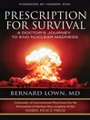Prescription for Survival (eBook): A Doctor's Journey to End Nuclear Madness