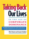 Taking Back Our Lives in the Age of Corporate Dominance (eBook)