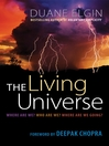 The Living Universe (eBook): Where Are We? Who Are We? Where Are We Going?