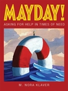 Mayday! (eBook): Asking for Help in Times of Need