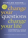 Change Your Questions, Change Your Life (eBook): 10 Powerful Tools for Life and Work (Revised, Expanded)