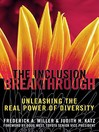 Inclusion Breakthrough (eBook): Unleashing the Real Power of Diversity