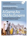 A Game As Old As Empire (eBook): The Secret World of Economic Hit Men and the Web of Global Corruption