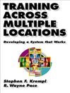 Training Across Multiple Locations (eBook): Developing a System that Works