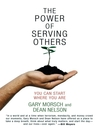 The Power of Serving Others (eBook): You Can Start Where You Are
