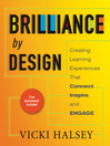 Brilliance by Design (eBook): Creating Learning Experiences That Connect, Inspire, and Engage