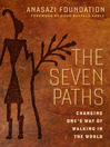 The Seven Paths (eBook): Changing One's Way of Walking in the World