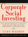 Corporate Social Investing (eBook): The Breakthrough Strategy for Giving and Getting Corporate Contributions