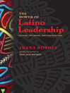 The Power of Latino Leadership (eBook): Culture, Inclusion, and Contribution