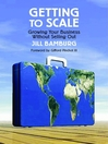 Getting to Scale (eBook): Growing Your Business Without Selling Out