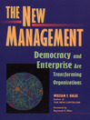 The New Management (eBook): Bringing Democracy and Markets Inside Organizations