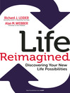 Life Reimagined (eBook): Discovering Your New Life Possibilities