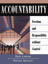 Accountability (eBook): Freedom and Responsibility Without Control