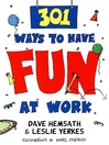 301 Ways to Have Fun At Work (eBook)