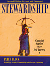 Stewardship (eBook): Choosing Service Over Self-Interest