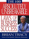 The 100 Absolutely Unbreakable Laws of Business Succes (eBook)