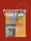 Answering Your Call (eBook): A Guide for Living Your Deepest Purpose