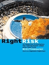 Right Risk (eBook): 10 Powerful Principles for Taking Giant Leaps with Your Life