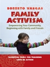 Family Activism (eBook): Empowering Your Community, Beginning with Family and Friends