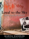 Loyal to the Sky (eBook): Notes from an Activist