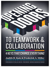 Opening Doors to Teamwork and Collaboration (eBook): 4 Keys That Change Everything