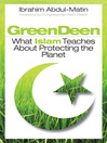 Green Deen (eBook): What Islam Teaches about Protecting the Planet