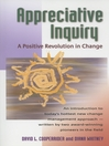 Appreciative Inquiry (eBook): A Positive Revolution in Change