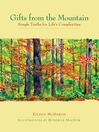 Gifts from the Mountain (eBook): Simple Truths for Life's Complexities