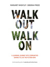 Walk Out Walk On (MP3): A Learning Journey into Communities Daring to Live the Future Now
