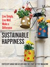 Sustainable Happiness (eBook): Live Simply, Live Well, Make a Difference