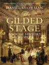 The Gilded Stage (eBook): A Social History of Opera