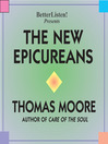 The New Epicureans (MP3): The Importance of Beauty and Pleasure in Daily Life
