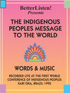 The Indigenous People's Message to the World (MP3): Words & Music