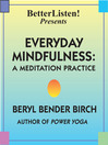 Everyday Mindfulness - Lecture and Guided Meditation (MP3): Meditation for Beginners