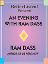 An Evening with Ram Dass (MP3): A Benefit for the Seva Foundation