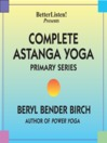 Complete Astanga Yoga Primary Series (MP3): As taught to her by Norman Allen and Sri K. P. Jois