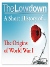 A Short History of the Origins of World War 1 (MP3)