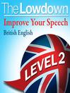 Improve Your Speech - British English - Level 2 (MP3)