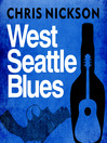 West Seattle Blues (MP3): Laura Benton Seattle Mystery Series, Book 2